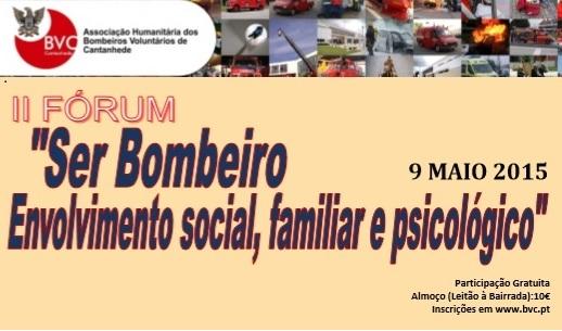 II Fórum da AHBVC - Ser Bombeiro: Envolvimento Social, Familiar e Psicológico